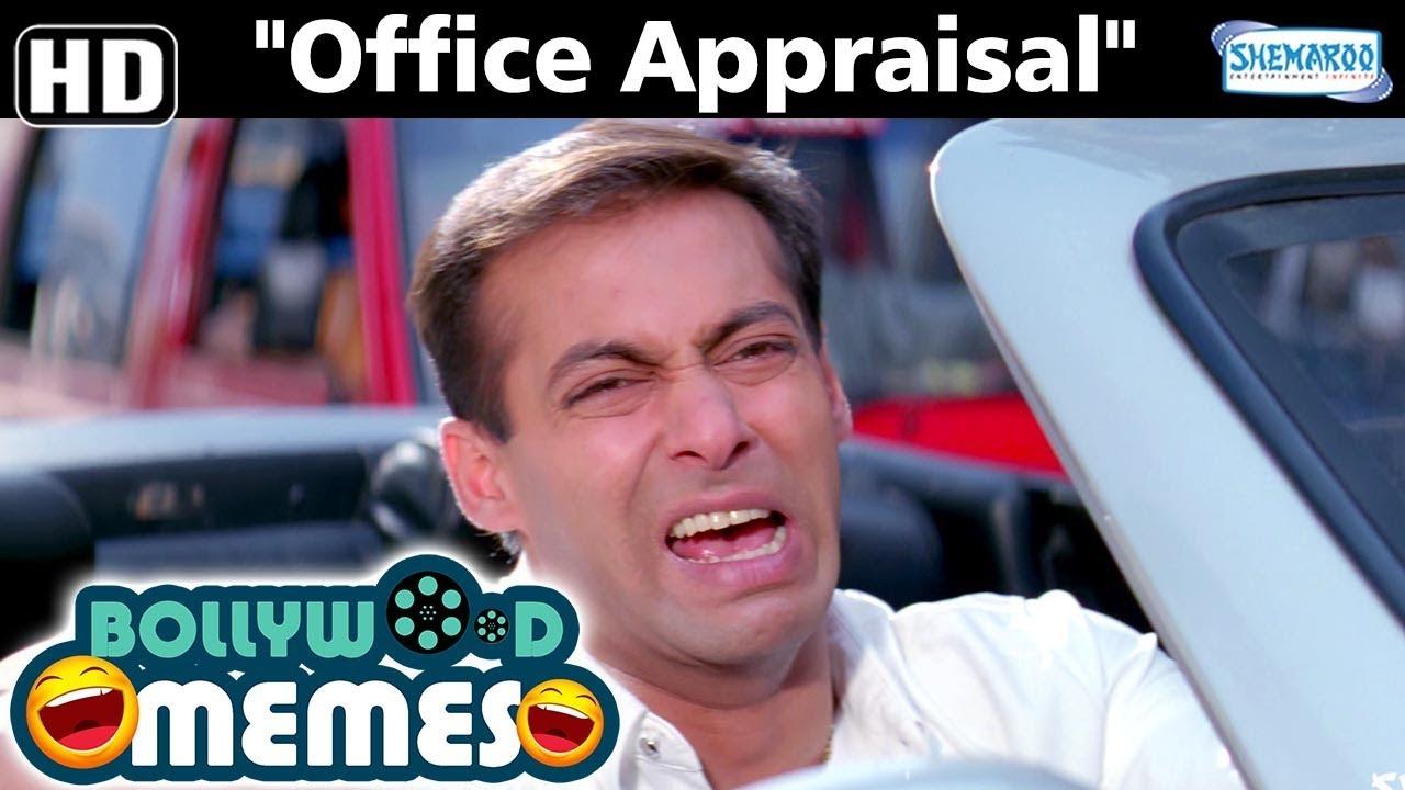 Bollywood Memes Office Appraisal Memes Best Bollywood Jokes Funny Videos Youtube