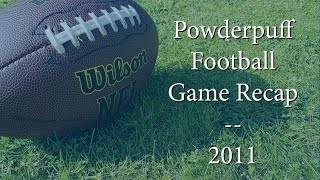 Powderpuff Football Game - Recap