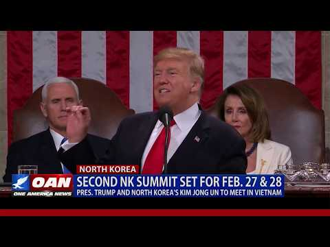 President Trump & North Korea's Kim Jong Un to meet in Vietnam on Feb. 27th & 28th