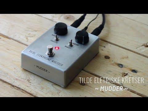 Tilde Elektriske Kretser // Mudder
