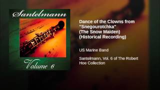 "Dance of the Clowns from ""Snegourotchka"" (The Snow Maiden) (Historical Recording)"