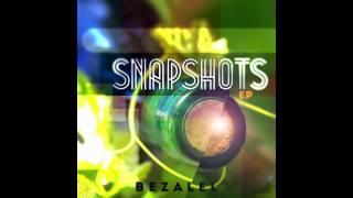"Bezalel ""Last Man Standing"" // Snapshots [EP] // Christian Hip-Hop"