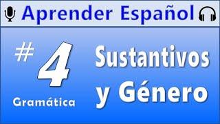 Best Spanish Podcast for Beginners (with subtitles) - 1.4 Sustantivos: Género y Número