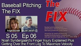 Baseball Pitching - The FIX S5 E06 - Noah Syndergaard's Finger Injury Explained Get Over Front Leg