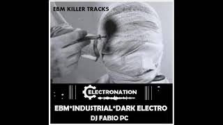 ELECTRONATION [212] EBM KILLER TRACKS