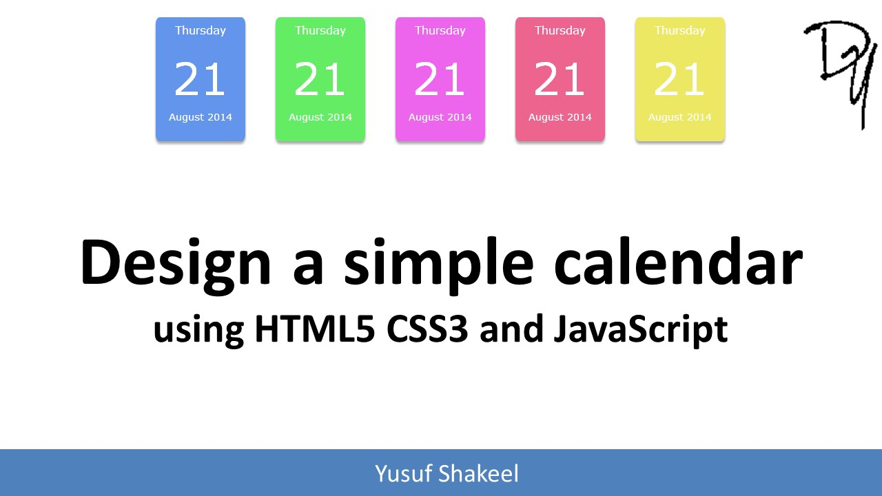 Monthly Calendar Using Javascript : Design a simple calendar for your and website using