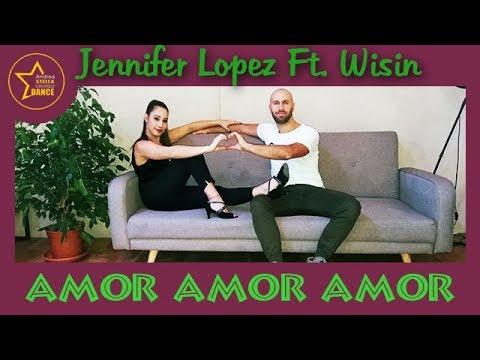 AMOR AMOR AMOR | Jennifer Lopez Ft. Wisin | Balli di gruppo 2018 | ANDREA STELLA CHOREO DANCE