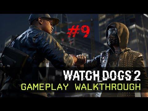 Best Bus Driver Ever!!! Watch Dogs 2 Walkthrough #9