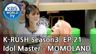 Idol Master - MOMOLAND [KBS World Idol Show K-RUSH3 / ENG,CHN / 2018.08.03]