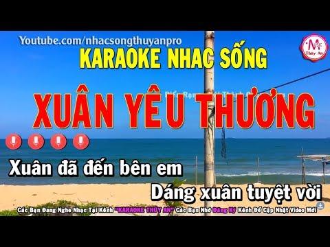 Karaoke | Xuân Yêu Thương Remix | Tone Nữ | Nhạc sống 2019 | Karaoke Thúy An