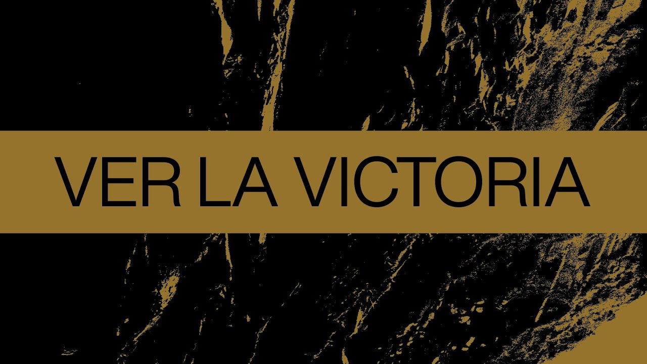 Ver La Victoria (See A Victory) | Spanish | Video Oficial Con Letras | Elevation Worship