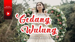 Dian Anic - Gedang Wulung (Official Music Video)