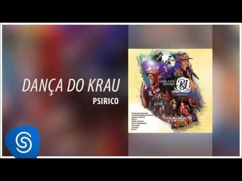 Psirico -  Dança do Krau (DvD 15 Anos Nada Nos Separa) [Áudio Oficial]