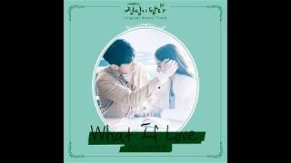 Download lagu Touch Your Heart ost part 3 진심이 닿다 ost part 3 웬디(WENDY) What If Love MP3
