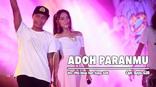 Download Lagu Vita Alvia Ft. Bayu G2B - Adoh Paranmu (Official Music Video)