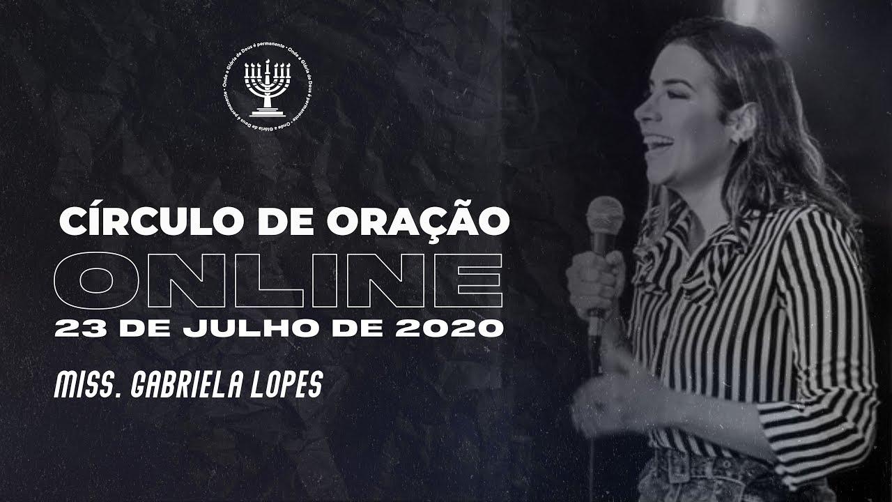 CÍRCULO DE ORAÇÃO | 23/07 - Miss. Gabriela Lopes, Pr. Humberto Barbosa e Allan Moraes
