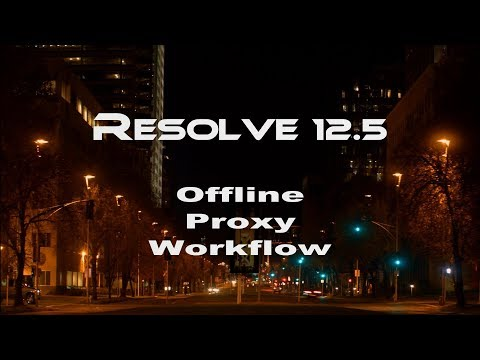 05 Tutorial DaVinci Resolve 12.5 Offline / Proxy Workflow