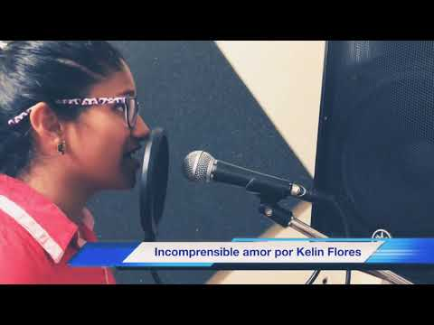 Incomprensible Amor - Por Kelin Flores