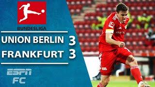 Late wonder strike earns union berlin a 3-3 draw vs. frankfurt   espn fc bundesliga highlights