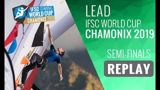 IFSC Climbing World Cup Chamonix 2019 - Lead Semi-Finals