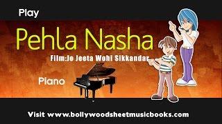 Pehla nasha Piano sheet music notation from film JJWSikkander