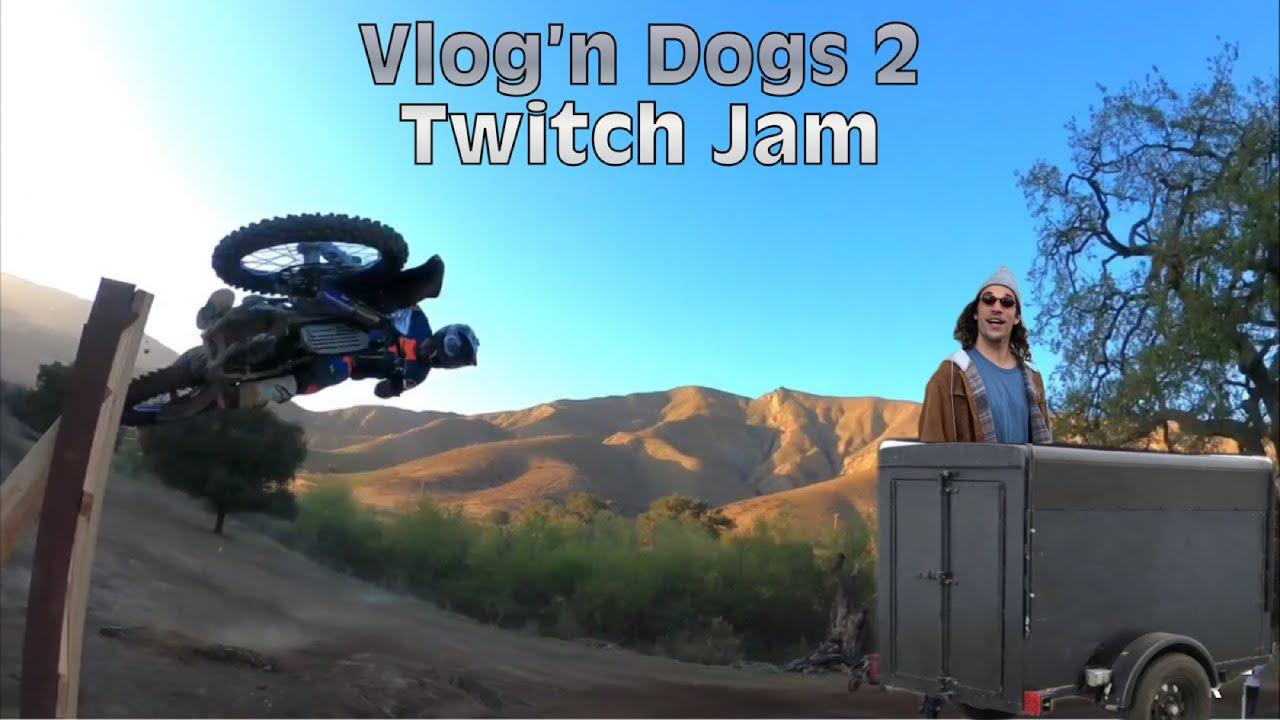 vlog n dogs 2 Twitch Jam