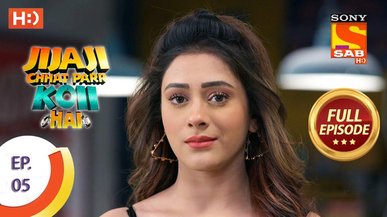 Download Jijaji Chhat Parr Koii Hai - Ep 5 - Full Episode - 12th March, 2021