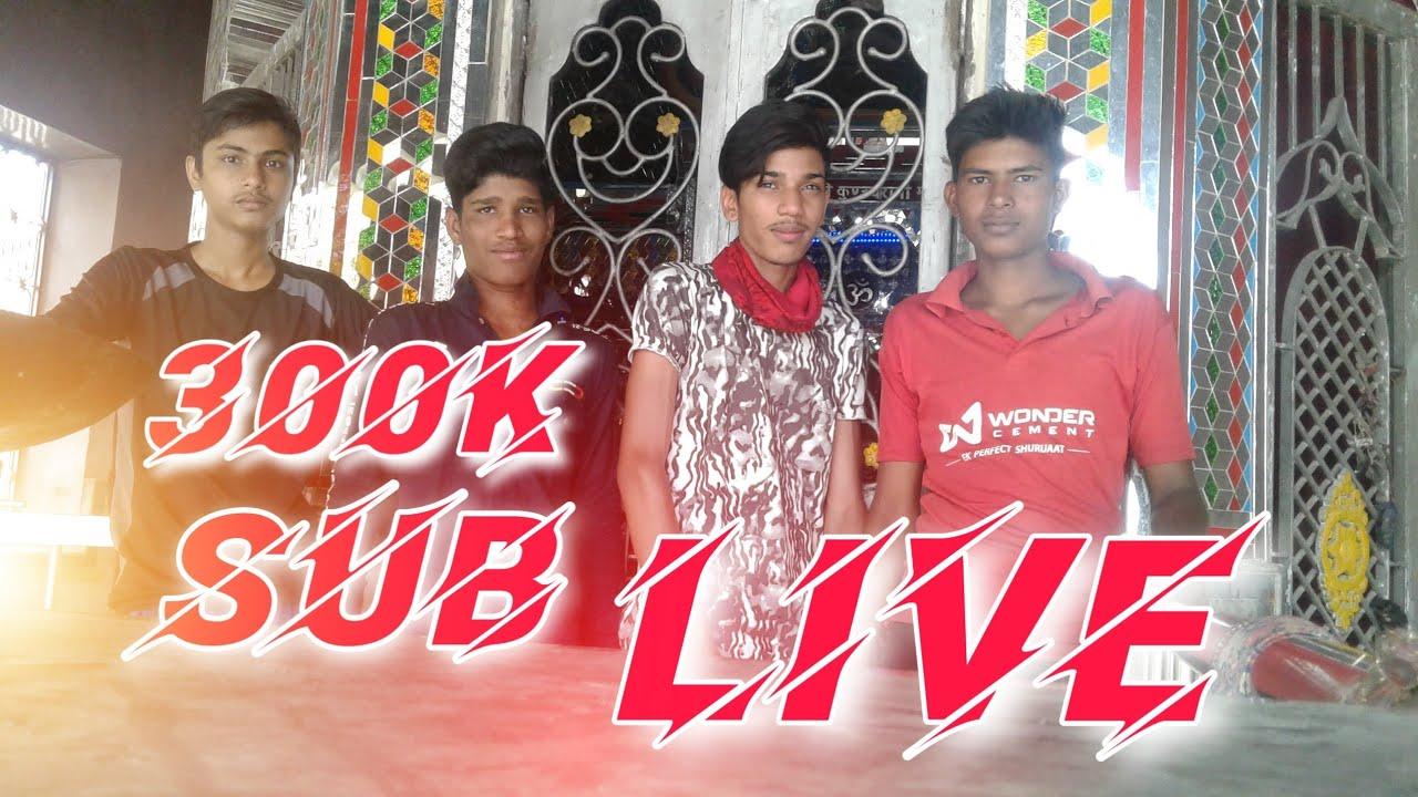Live - 300K Sub