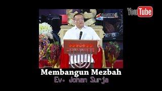 Cover images Membangun Mezbah - Ev. Johan Surja