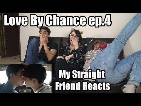 My Straight Friend Reacts - Love By Chance บังเอิญรัก - Ep.4