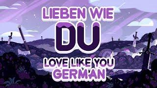 Steven Universe - Lieben Wie Du (Deutsch, Komplett) / Love Like You (German, Complete)