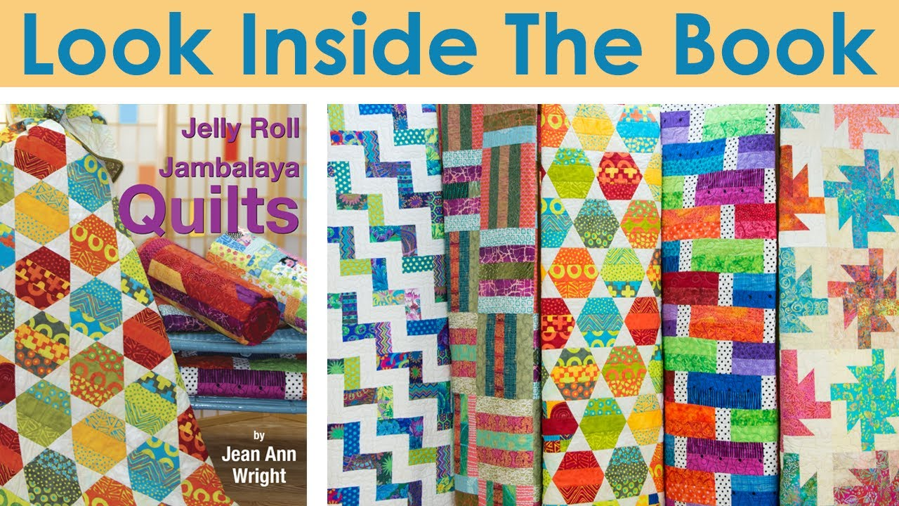 Look Inside Jelly Roll Jambalaya Quilts - YouTube : youtube quilting jelly rolls - Adamdwight.com