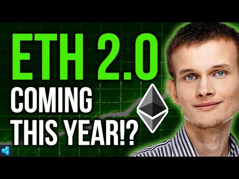 Why I think ETHEREUM 2.0 WILL LAUNCH in 2020!