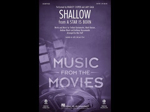 Shallow (from A Star Is Born) (SATB) - Arranged by Mac Huff