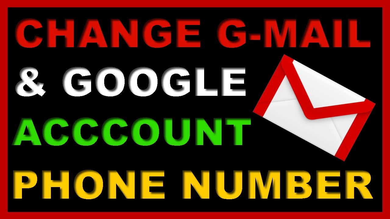 how to change google account phone number