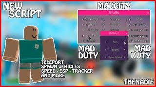 [NEW] Roblox Mad City Gui | Mad Duty | Teleport's/Spawn Vehicles/Speed/ESP/Tracker/And More | [FREE]