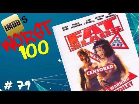 IMDB's Worst 100 Movies: 79 Fat Slags 2004