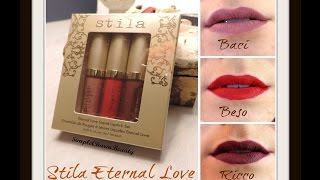 Stila Eternal Love | Swatches & First Impression | Holiday 2015