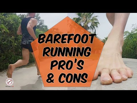 Fully barefoot running pros and cons | Barefoot running review