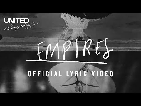 Empires official Lyric video -- Hillsong UNITED