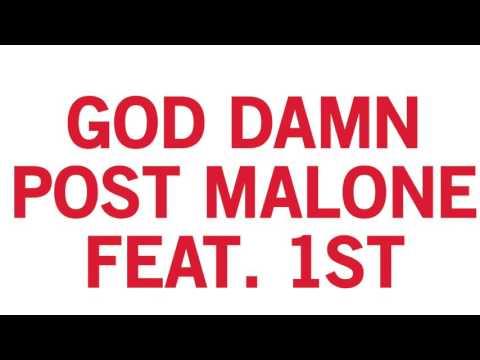 God Damn (screwed & chopped) - Post Malone feat 1st. chopped by DJ Slopped Up.