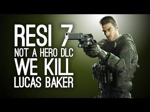 Resident Evil 7 Not a Hero DLC: Let's Kill Lucas Baker