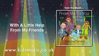 Kidzone - With A Little Help From My Friends