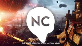 battlefield 1 theme song   the white stripes seven nation army remix