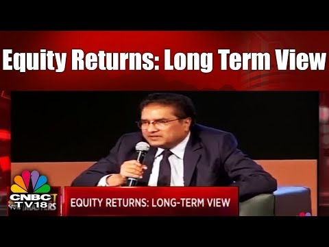 Equity Returns: Long Term View | Dilemma Of Investing In Equity | CNBC TV18