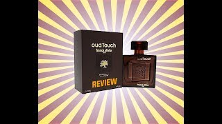 Oud Touch By Franck Olivier - Review