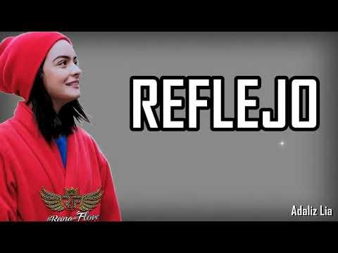 Reflejo - Yeimy / Tammy (LA REINA DEL FLOW) OFICIAL