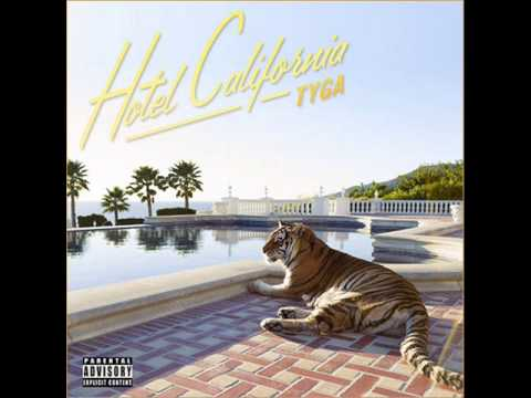 Tyga - It Neva Rains [Hotel California Album]