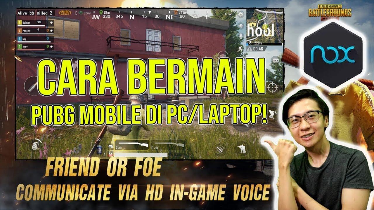 Cara Main PUBG Mobile di PC/LAPTOP dengan Emulator NOX Player!  Hajar Semuanyaa!