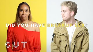 Exes Reveal if They Had Breakup Sex | Cut